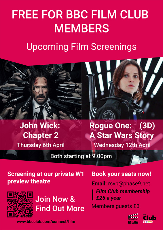 Rouge One A Star Wars Story 3D and John Wick Chapter 2 screenings poster for the BBC Film Club
